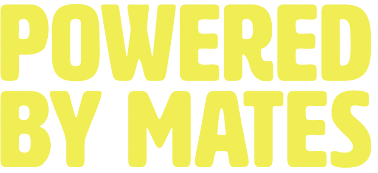 Powered By Mates Yellow copy for home page